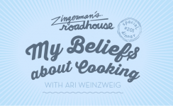 "Special Dinner Alert: Reserve Your Seat for ""My Beliefs about Cooking"" with Ari"