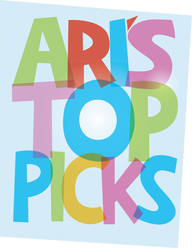 Ari's Top Picks!